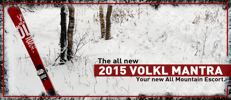 The 2015 Volkl Mantra: Your New All Mountain Escort: Lead Image