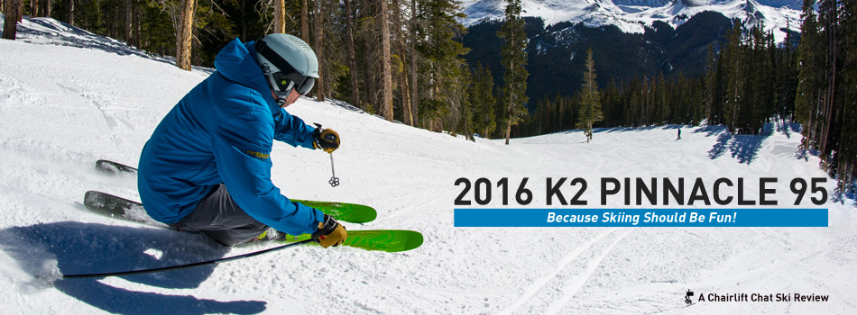 2016 K2 Pinnacle 95 Ski Review  Because Skiing Should Be Fun - Lead Image 99f9e8305a