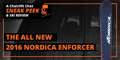 Sneak Peek: A Review of the New 2016 Nordica Enforcer Skis: Intro Image