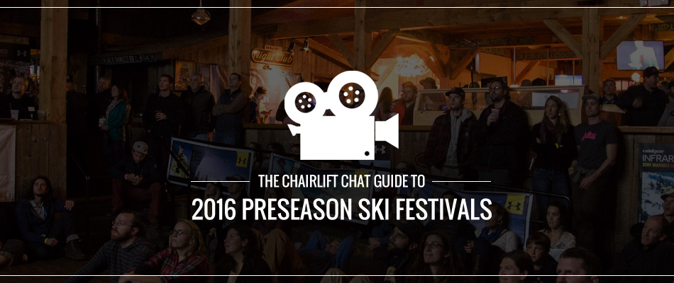 The Chairlift Chat Guide to 2016 Preseason Ski Festivals: Lead Image