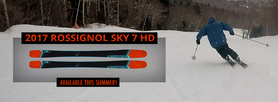 2017 Rossignol Sky 7 HD Ski Review: With Versatility Unlocked, the Sky's the Limit: Available Soon