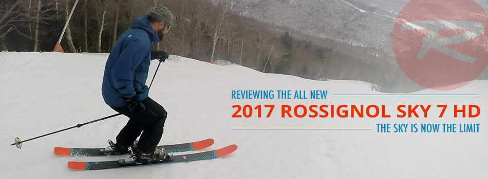 2017 Rossignol Sky 7 HD Ski Review: With Versatility Unlocked, the Sky's the Limit: Lead Image