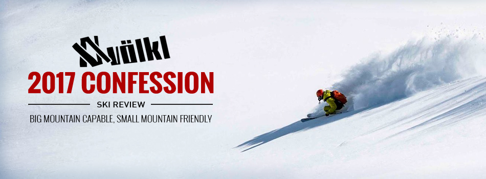 2017 Volkl Confession Ski Review: Full Mountain Capable, Small Mountain Friendly : Lead Image