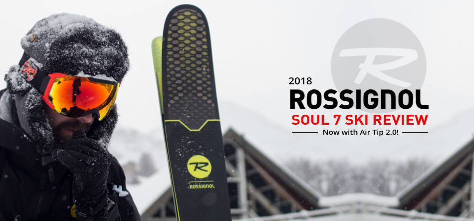2018 Rossignol Soul 7 HD Ski Review: Now With Air Tip 2.0! : Lead Image