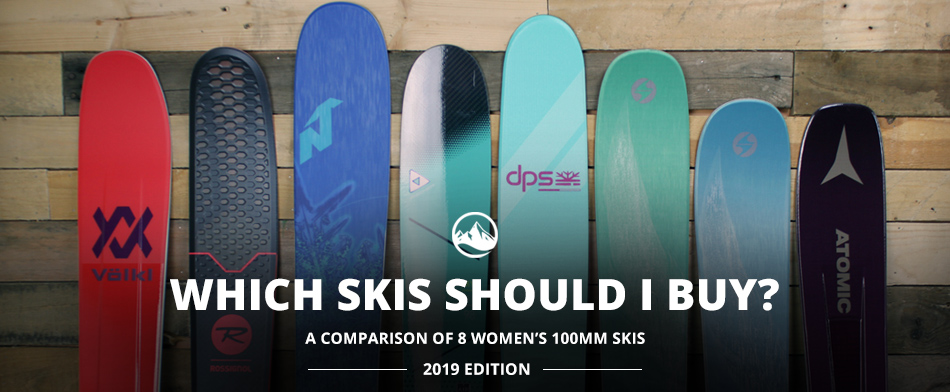 Which Skis Should I Buy? Comparing Women's 100mm Skis - 2019 Edition: Lead Image