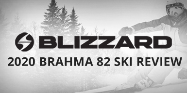 2020 Blizzard Brahma 82 Ski Review -  Intro Image
