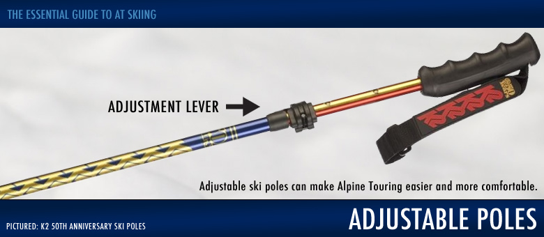 The Essential Guide to AT Ski Gear: Adjustable Ski Poles