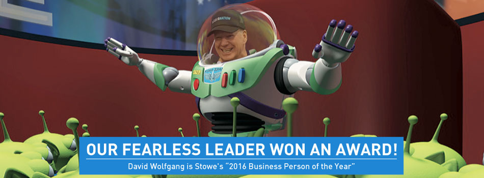 Our Fearless Leader Won an Award: David Wolfgang is Stowe's 2016 Business Person of the Year: Lead Image