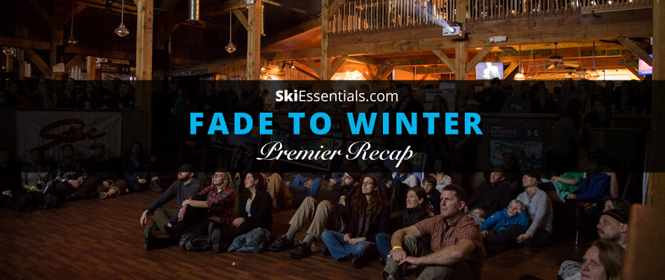 Skiessentials.com's Fade to Winter Premier: Lead Image