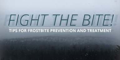Fight the Bite! Tips for Frostbite Prevention and Treatment: Intro Image