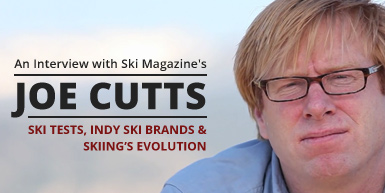 Ski Tests, Indie Ski Brands, and Skiing's Evolution: An Interview with Ski Mag's Joe Cutts: Intro Image
