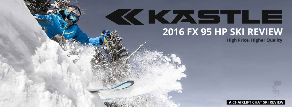 The 2016 Kastle FX 95 HP Ski: High Price, Higher Quality - Lead Image