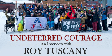 Undeterred Courage: An Interview with the Founder of the High Fives Foundation, Roy Tuscany: Intro Image