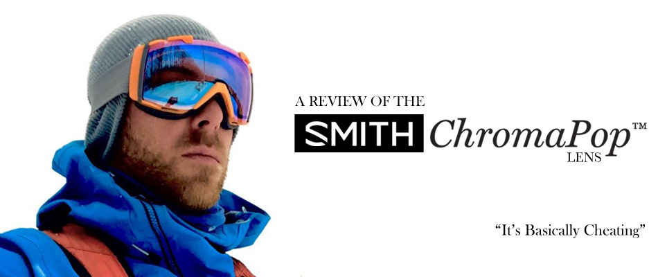Smith ChromaPop Lens Review Itu0027s Basically Cheating // Ski Reviews  sc 1 st  Skiessentials.com & Chairlift Chat - Smith ChromaPop Lens Review
