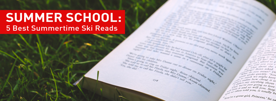 Summer School: Mandatory Reading for Skiers: Lead Image