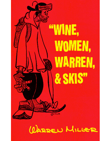 Summer School: Mandatory Reading for Skiers: Wine, Women, Warren, & Skis Book Image
