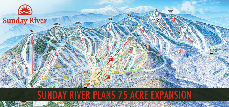 Sunday River Planning a 75 Acre Expansion